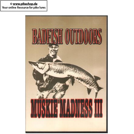 Badfish Outdoors - Muskie Madness III